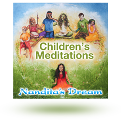 Children's Meditations Nandita's Dream